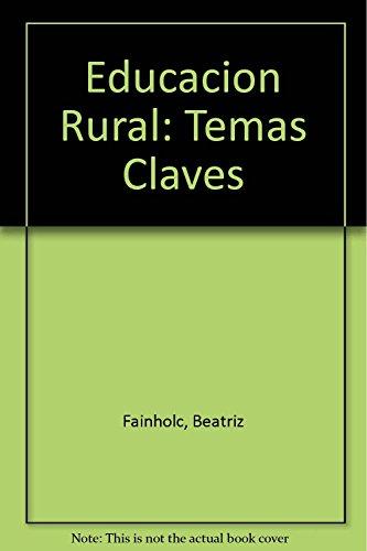9789507010385: Educacion Rural: Temas Claves (Didactica) (Spanish Edition)