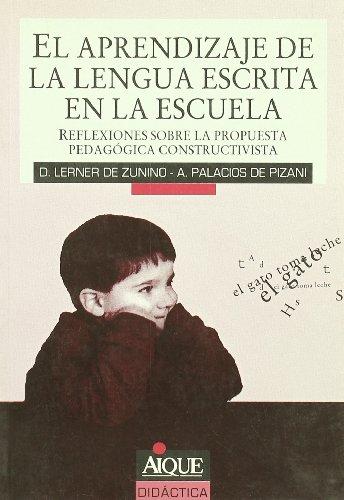 El Aprendizaje de La Lengua Escrita En: Lerner de Zunino,