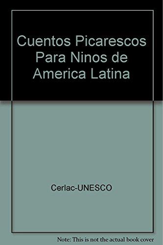 9789507011573: Cuentos Picarescos Para Ninos de America Latina (Spanish Edition)