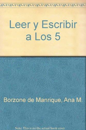 Leer y Escribir a Los 5 (Spanish: Borzone de Manrique,