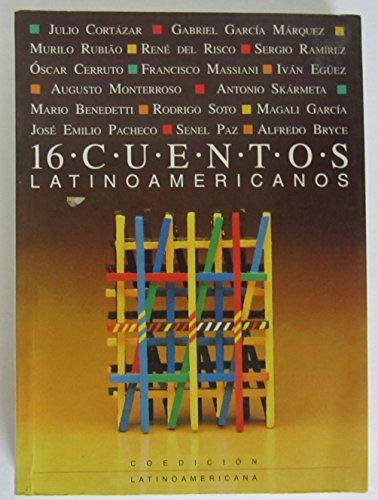 16 Cuentos Latinoamericanos: Antologia (Spanish Edition): Cerlac-UNESCO