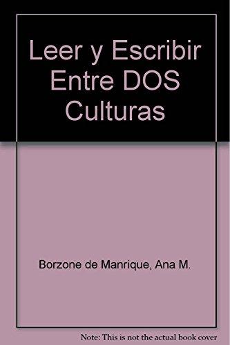 Leer y Escribir Entre DOS Culturas (Spanish: Borzone de Manrique,