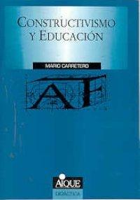 Constructivismo y Educacion (Spanish Edition): Carretero, Mario