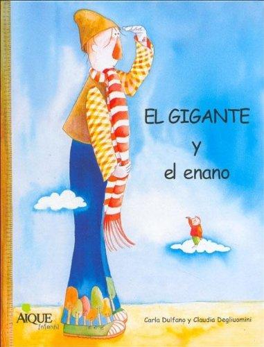 9789507019357: El Gigante y El Enano (Spanish Edition)