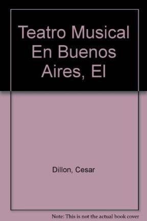 9789507200670: Teatro Musical En Buenos Aires, El (Spanish Edition)