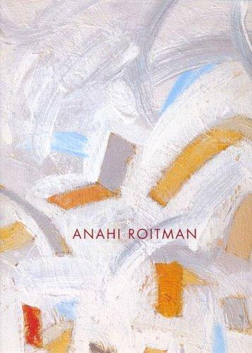 Anahi Roitman 2000-2004 (Spanish Edition): Roitman, Anahi