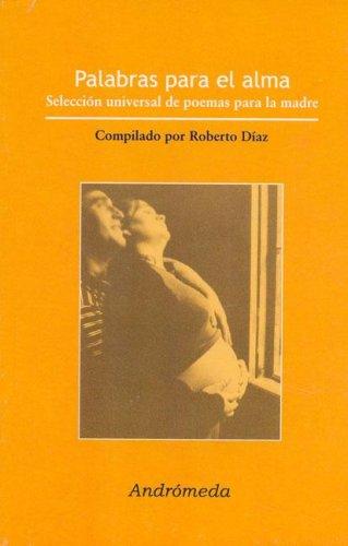 9789507221828: Palabras Para El Alma/ Soul's Words (Spanish Edition)