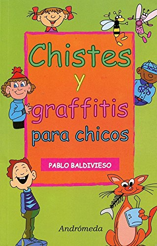 9789507222184: Chistes Y Graffitis Para Chicos/ Jokes and Graffitis for Children (Spanish Edition)