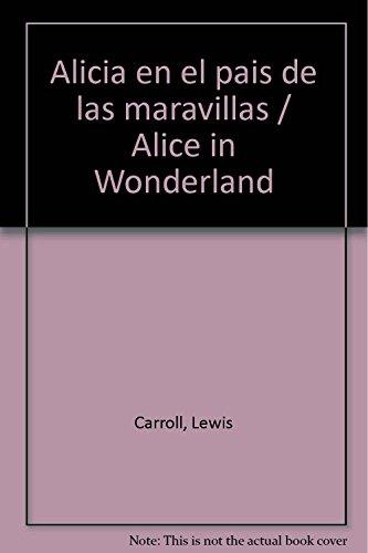 alicia en el pais de las maravillas: CARROL LEWIS