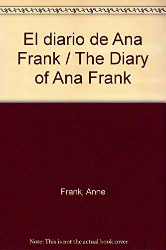 El diario de Ana Frank / The: Anne Frank