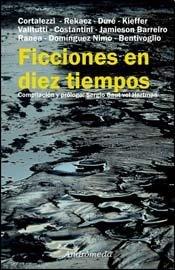9789507224539: FICCIONES EN DIEZ TIEMPOS (Spanish Edition)