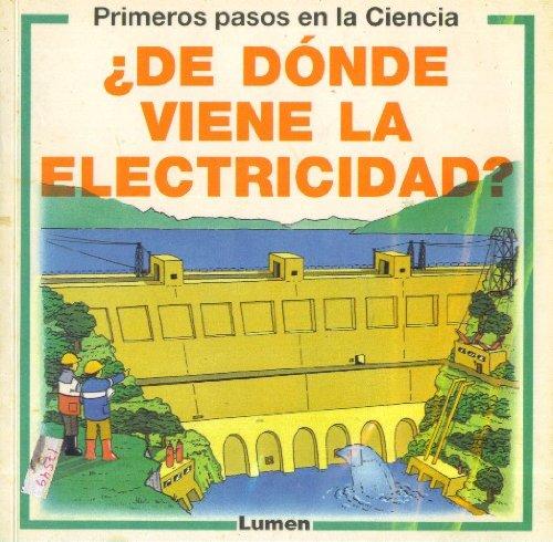 9789507240164: de Donde Viene la Electricidad?