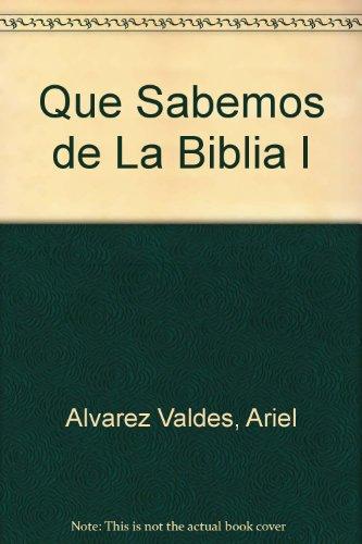 9789507242144: Que Sabemos de La Biblia I (Spanish Edition)