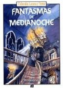 Fantasmas de Medianoche: Ghost for Midnight (Spanish Edition) (9507242767) by Emma Fischel