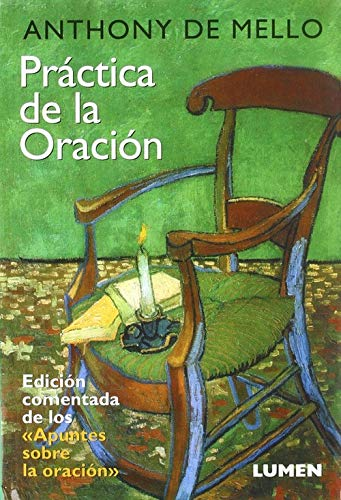 La Practica de La Oracion (Spanish Edition): Anthony de Mello