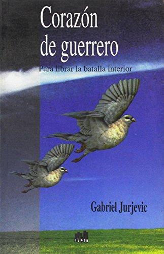 Corazon de Guerrero (Spanish Edition): Jurjevic, Gabriel