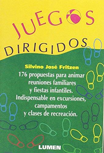 JUEGOS DIRIGIDOS (Paperback): Fritzen, Silvino José