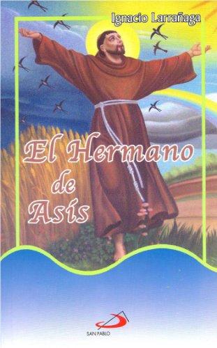 El Hermano de Asis (Spanish Edition): Ignacio Larrañaga