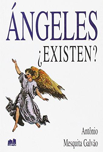 Angeles Existen (Spanish Edition): Mesquita Galvao, Antonio