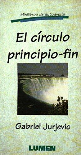 CIRCULO PRINCIPIO - FIN, EL: JURJEVIC, GABRIEL