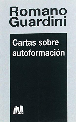 9789507245367: Cartas Sobre Autoformacion (Spanish Edition)