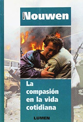 9789507245473: Compasion En La Vida Cotidiana (Spanish Edition)