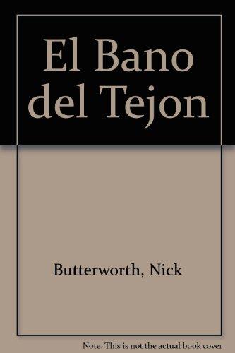 9789507245527: El Bano del Tejon (Spanish Edition)