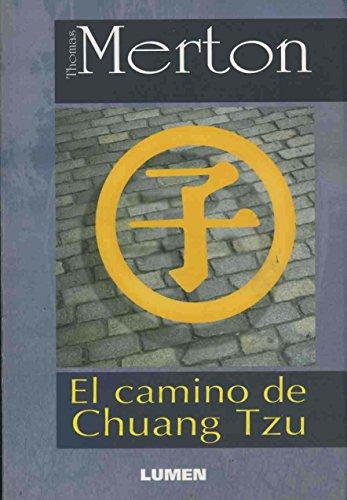 9789507245640: El Camino de Chuang Tzu (Spanish Edition)