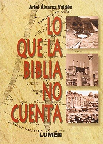 9789507246500: Lo Que La Biblia No Cuenta (Spanish Edition)