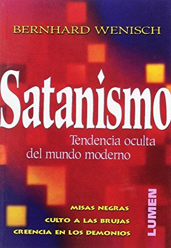 Satanismo (en español) - Misas Negras, Creencias En Los Demonios, Culto De Las Brujas: ...