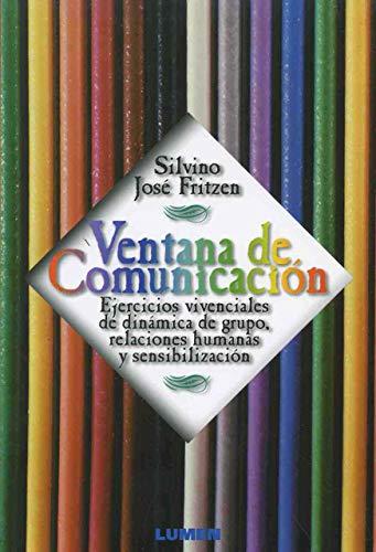VENTANA COMUNICACION: FRITZEN, SILVINO JOSE