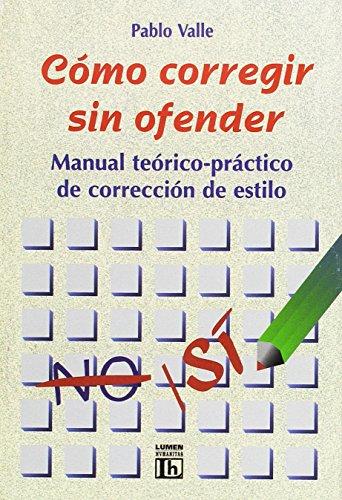 9789507247491: Como Corregir Sin Ofender (Spanish Edition)