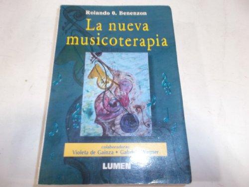 9789507247514: NUEVA MUSICOTERAPIA