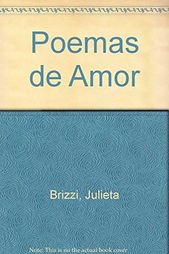 Poemas de Amor (Spanish Edition): Brizzi, Julieta