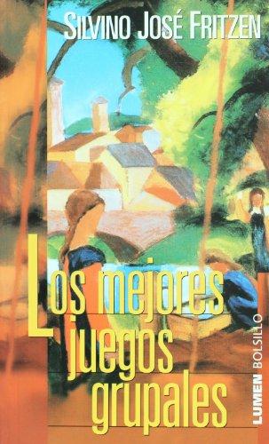 Los Mejores Juegos Grupales (Bolsillo) (Spanish Edition): Silvino Jose Fritzen