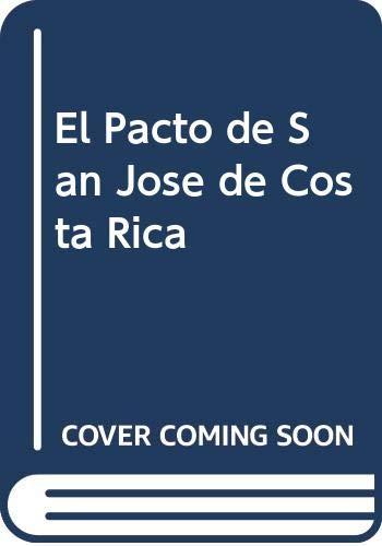 9789507271298: El Pacto de San Jose de Costa Rica (Spanish Edition)