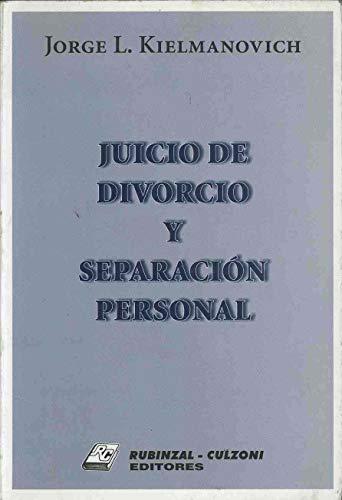 Juicio de Divorcio y Separacion Personal (Spanish