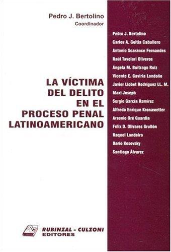 9789507274749: La Victima del Delito En El Proceso Penal Latinoamericano (Spanish Edition)