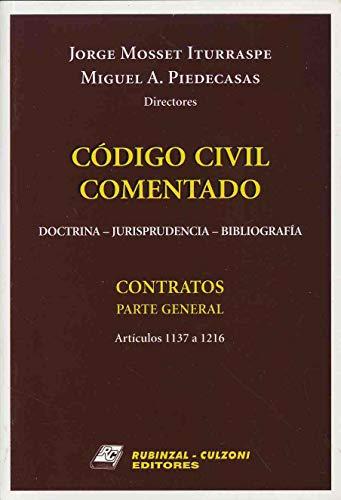 9789507275104: Codigo Civil Comentado: Doctrina, Jurisprudencia, Bibliografia: Contratos, Parte General: Articulos 1137 a 1216 (Spanish Edition)