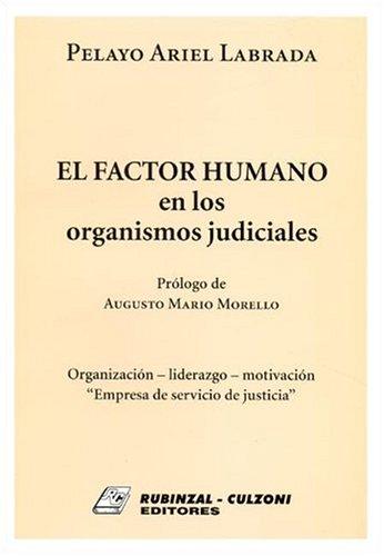 9789507275234: Factor Humano En Los Organismos Judiciales (Spanish Edition)