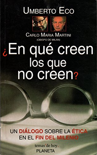 9789507300394: En Que Creen Los Que No Creen (Spanish Edition)