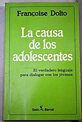 9789507310126: La Causa de Los Adolescentes