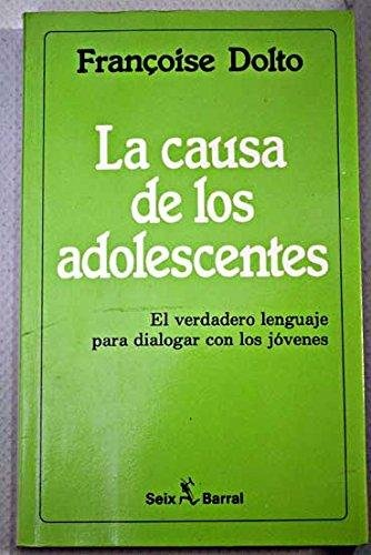 9789507310126: La Causa de Los Adolescentes (Spanish Edition)