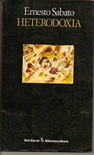 9789507310393: Heterodoxia (Biblioteca breve) (Spanish Edition)