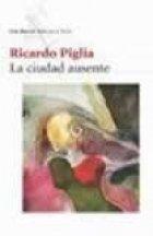 La Ciudad Ausente (Spanish Edition)