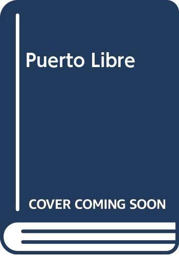 9789507311468: Puerto Libre