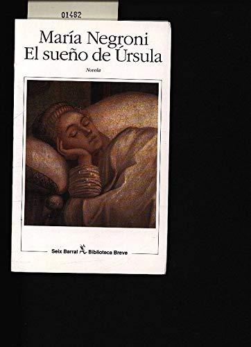 9789507311956: Sueno de Ursula, El (Biblioteca breve) (Spanish Edition)