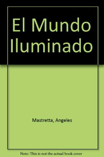 9789507312151: El Mundo Iluminado
