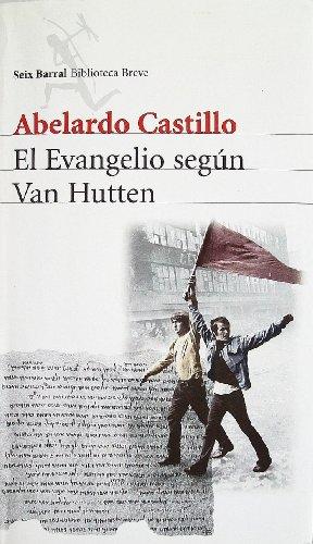 El Evangelio Segun Van Hutten (Biblioteca Breve): Castillo, Abelardo