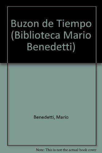 9789507312311: Buzón de tiempo (Biblioteca Mario Benedetti)
